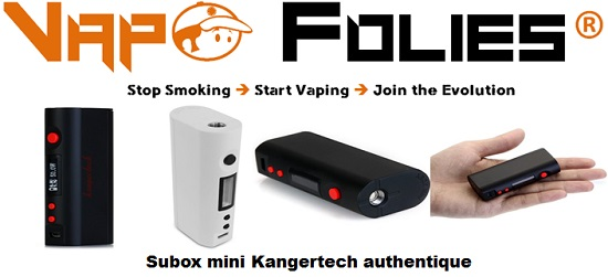 subox mini kangertech vapofolies