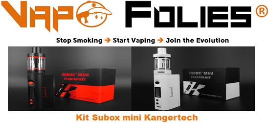kit subox mini kangertech vapofolies
