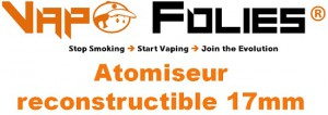 atomiseur reconstructible 17mm vapofolies