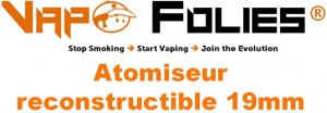 atomiseur reconstructible 19mm vapofolies