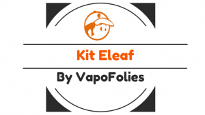 kit eleaf vapofolies