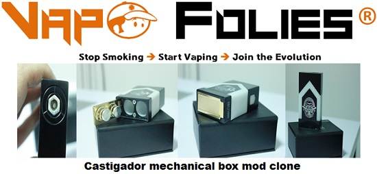 castigador mechanical box mod clone vapofolies
