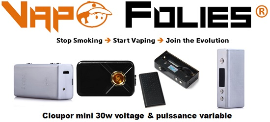cloupor mini 30w voltage puissance variable vapofolies