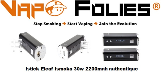 istick eleaf ismoka 30w 2200mah authentique vapofolies