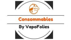 consommables vapofolies